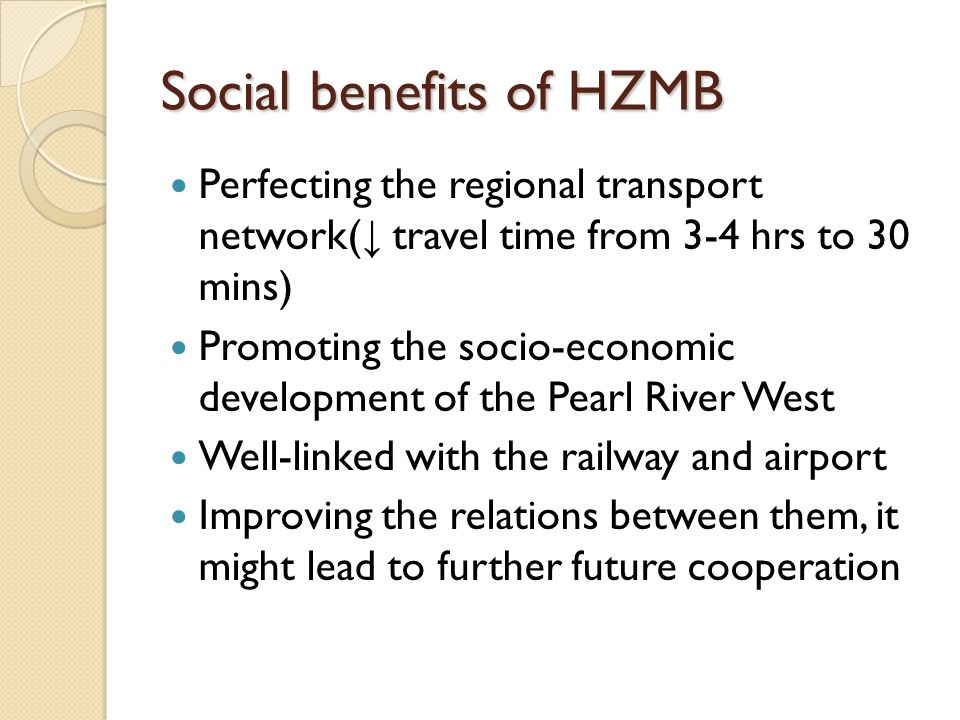 Social benefits of HZMB