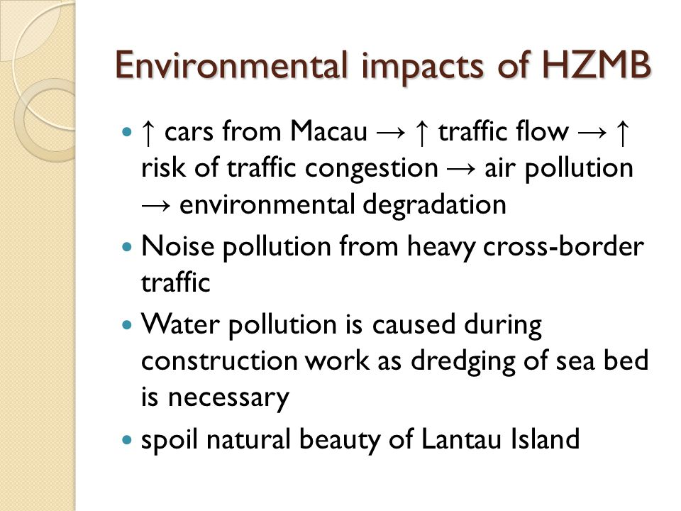 Environmental impacts of HZMB
