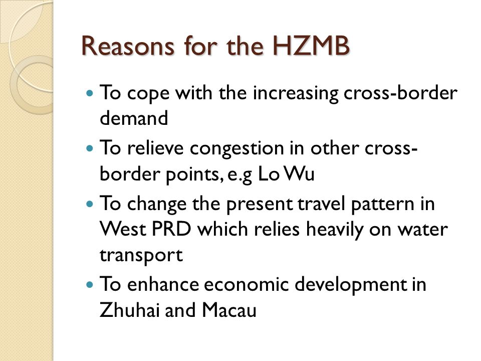 Reasons for the HZMB To cope with the increasing cross-border demand