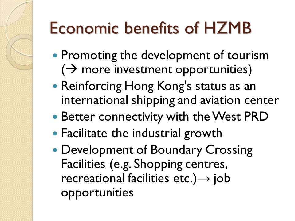 Economic benefits of HZMB