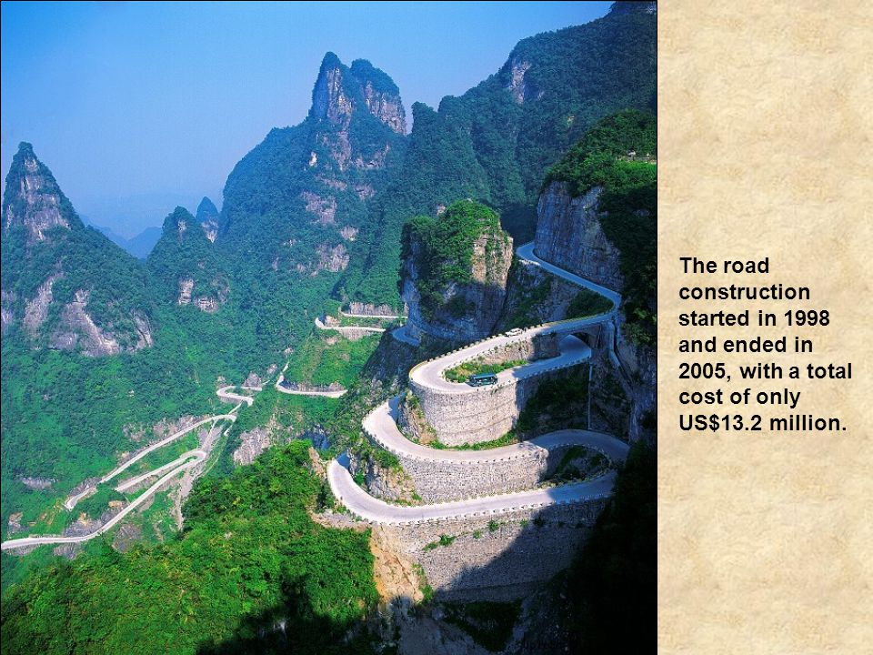 The road construction started in 1998 and ended in 2005, with a total cost of only US$13.2 million.