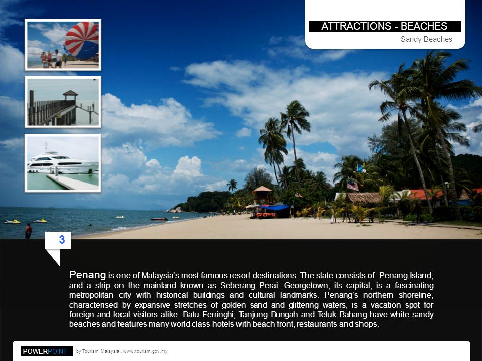 ATTRACTIONS - BEACHES Sandy Beaches. 3.