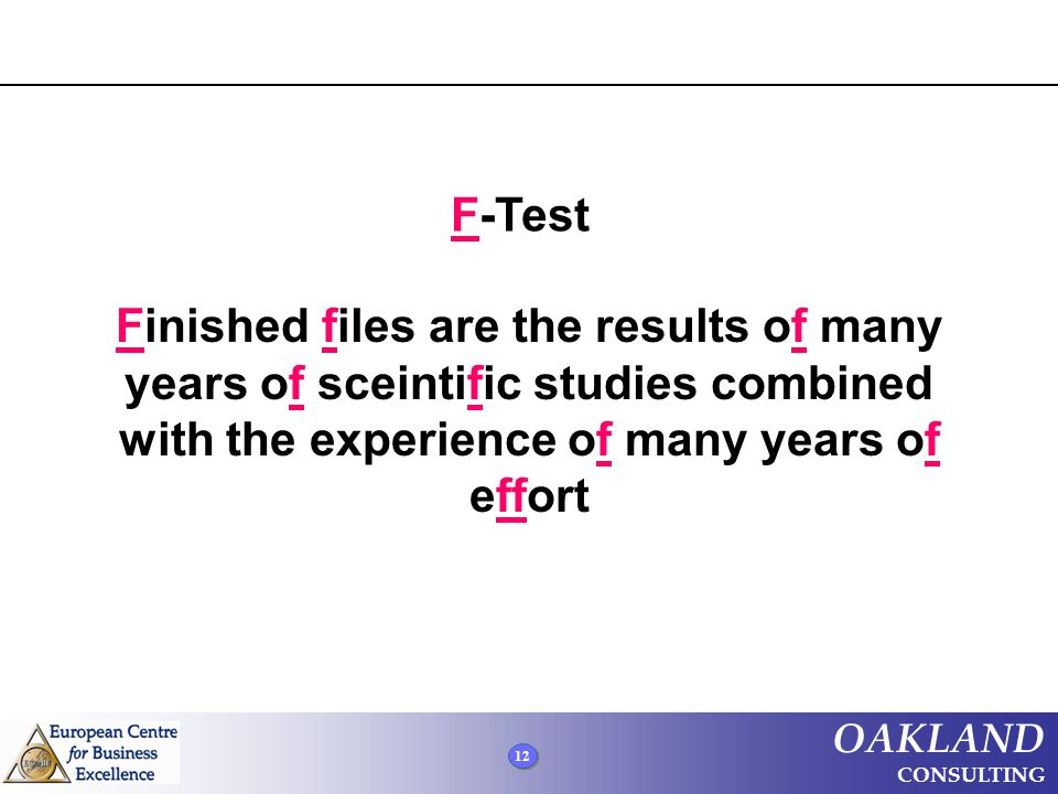 F-Test Finished files are the results of many years of sceintific studies combined with the experience of many years of effort.