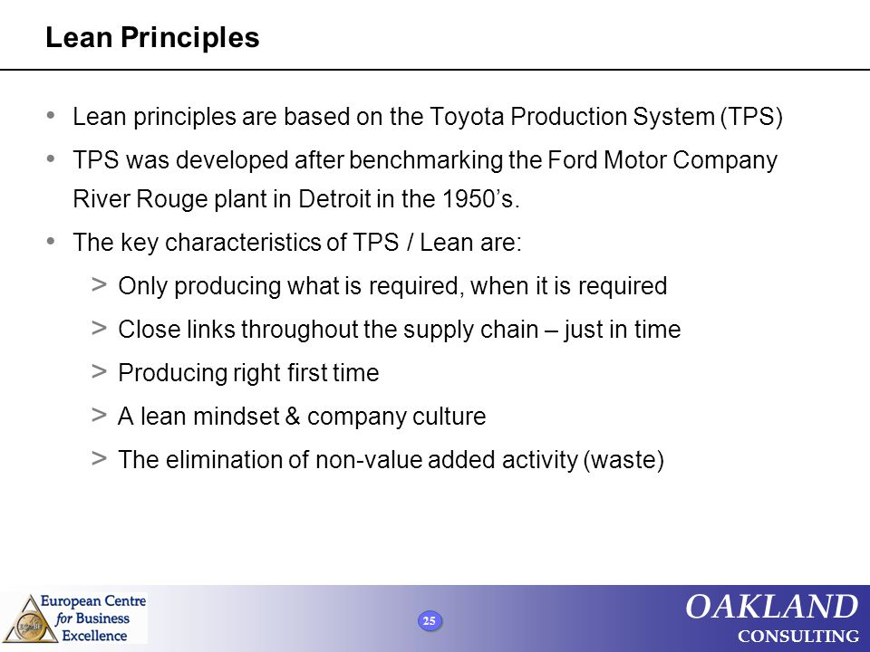 Lean Principles Lean principles are based on the Toyota Production System (TPS)