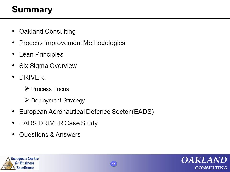 Summary Oakland Consulting Process Improvement Methodologies