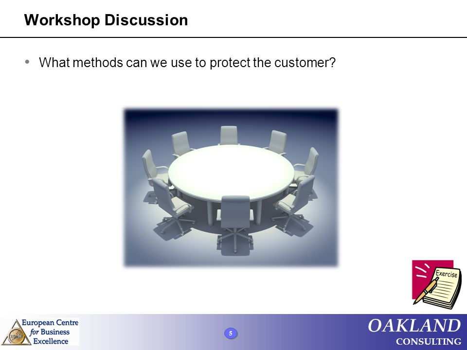 Workshop Discussion What methods can we use to protect the customer