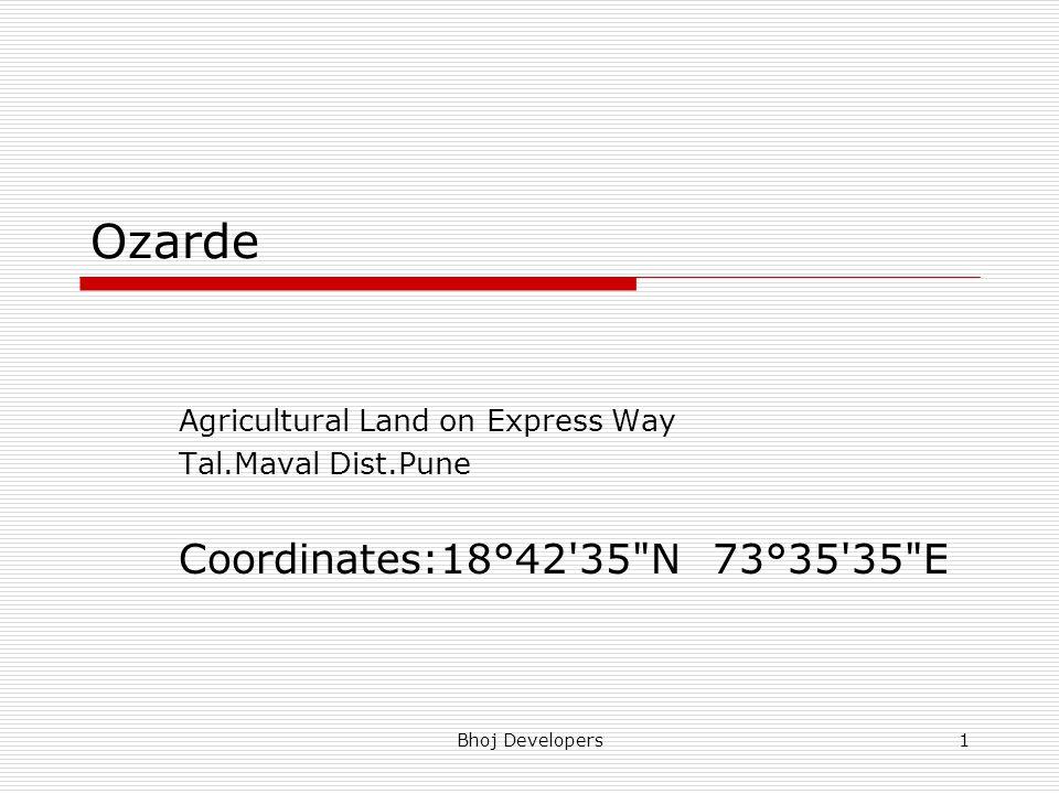 Ozarde Coordinates:18°42 35 N 73°35 35 E