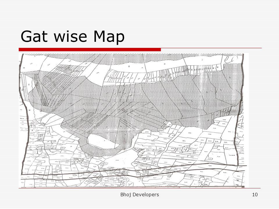 Gat wise Map Bhoj Developers