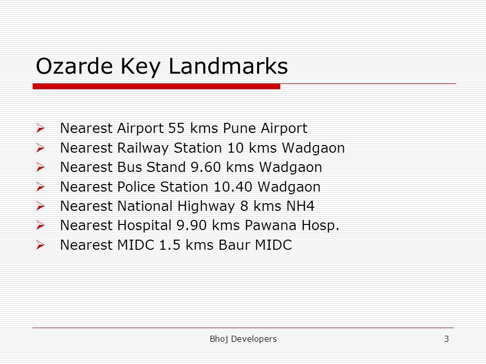 Ozarde Key Landmarks Nearest Airport 55 kms Pune Airport