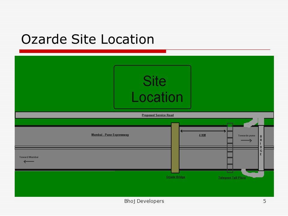 Ozarde Site Location Bhoj Developers
