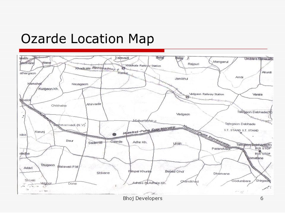 Ozarde Location Map Bhoj Developers