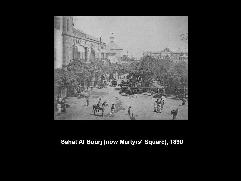 Sahat Al Bourj (now Martyrs Square), 1890