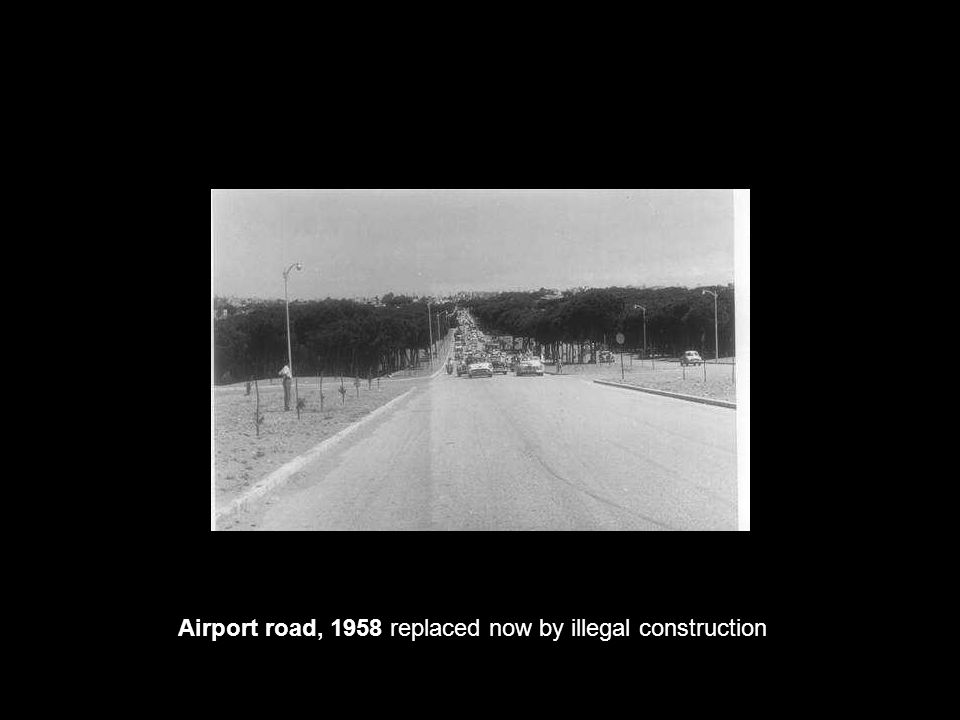Airport road, 1958 replaced now by illegal construction