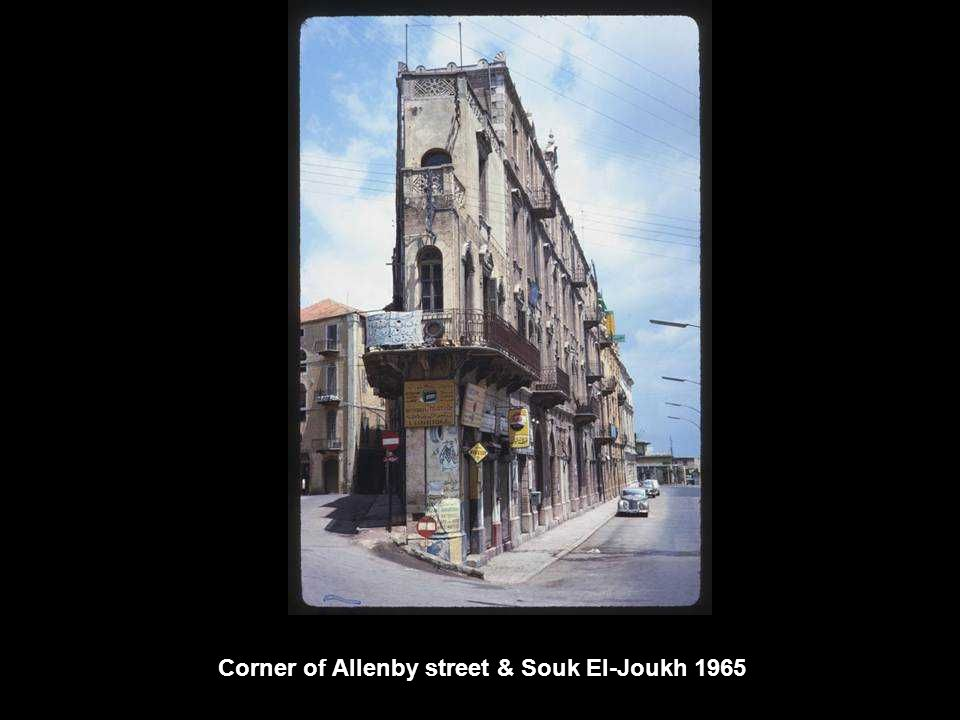 Corner of Allenby street & Souk El-Joukh 1965