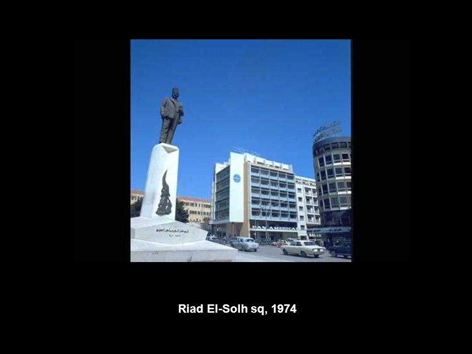 Riad El-Solh sq, 1974