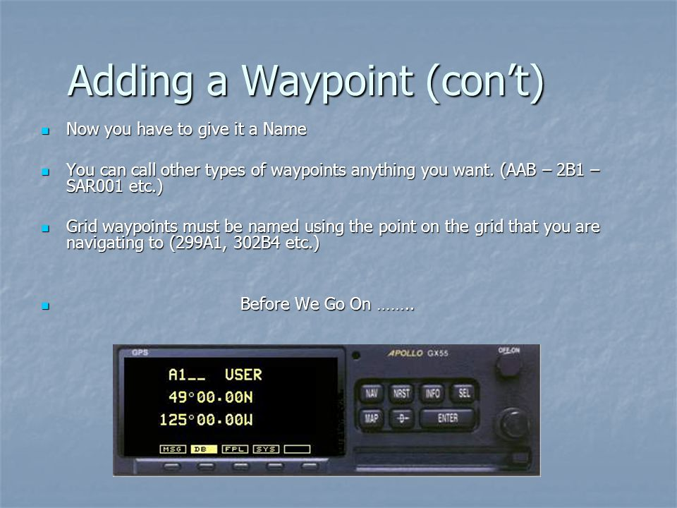 Adding a Waypoint (con't)