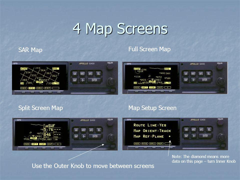 4 Map Screens SAR Map Full Screen Map Split Screen Map