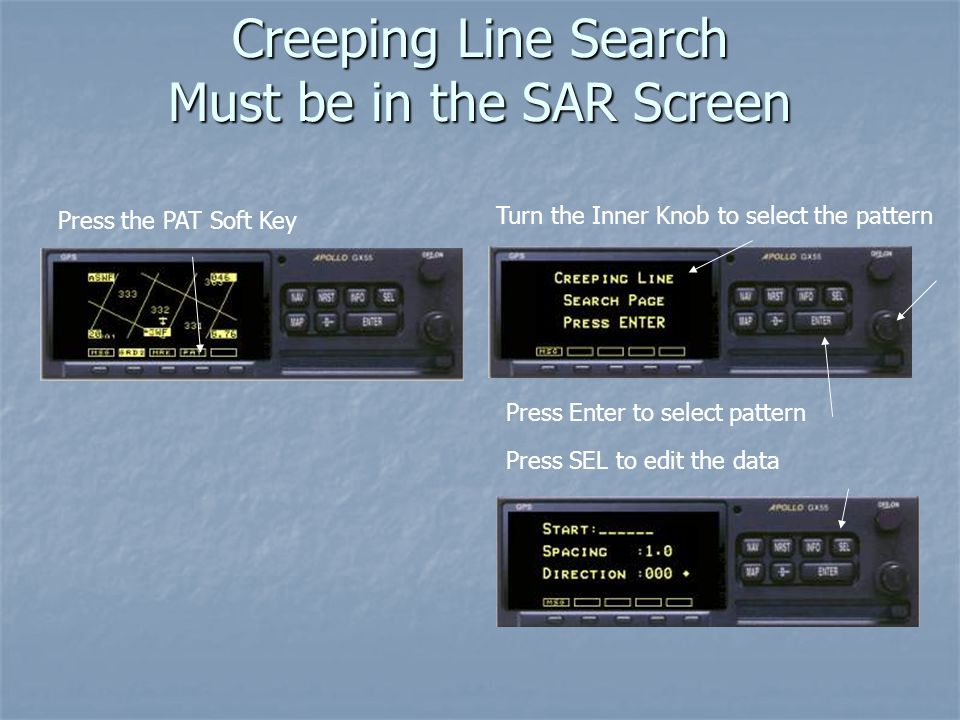 Creeping Line Search Must be in the SAR Screen