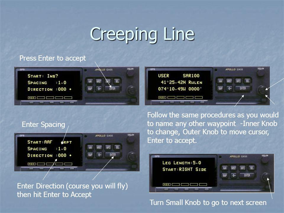 Creeping Line Press Enter to accept