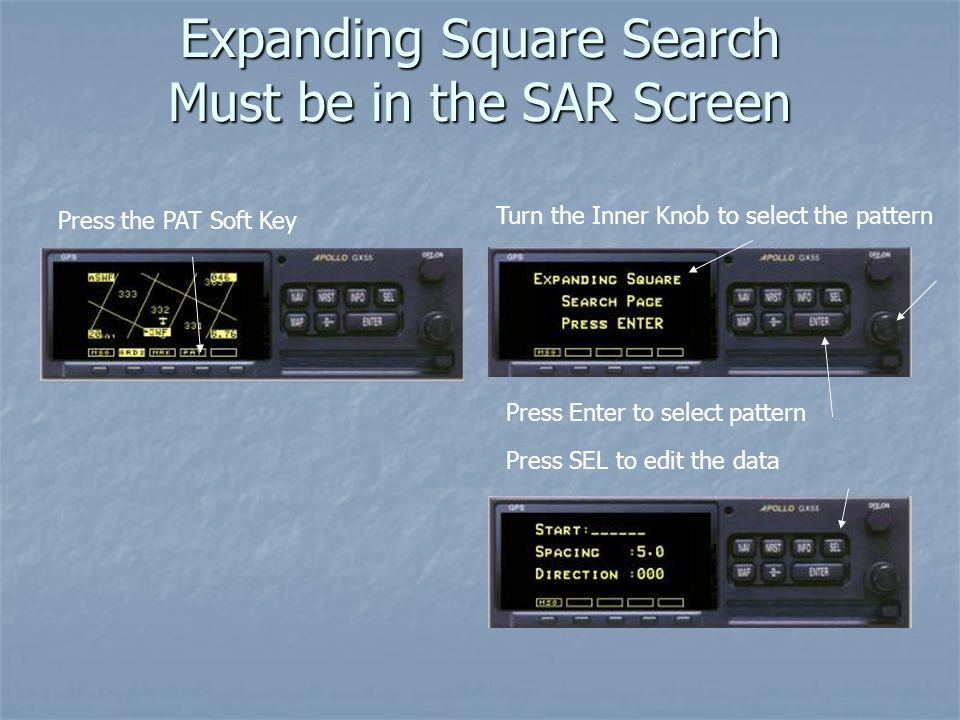 Expanding Square Search Must be in the SAR Screen