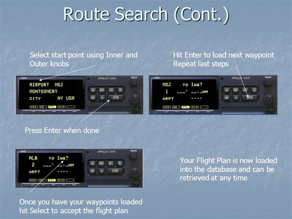 Route Search (Cont.) Select start point using Inner and Outer knobs
