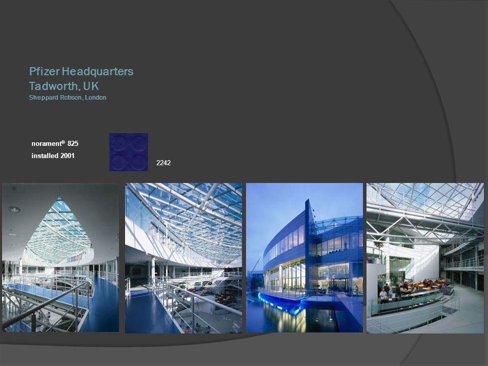 Pfizer Headquarters Tadworth, UK Sheppard Robson, London norament® 825