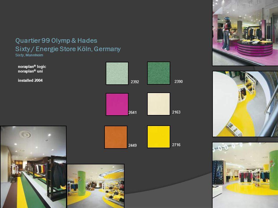Quartier 99 Olymp & Hades Sixty / Energie Store Köln, Germany Sixty, Mannheim