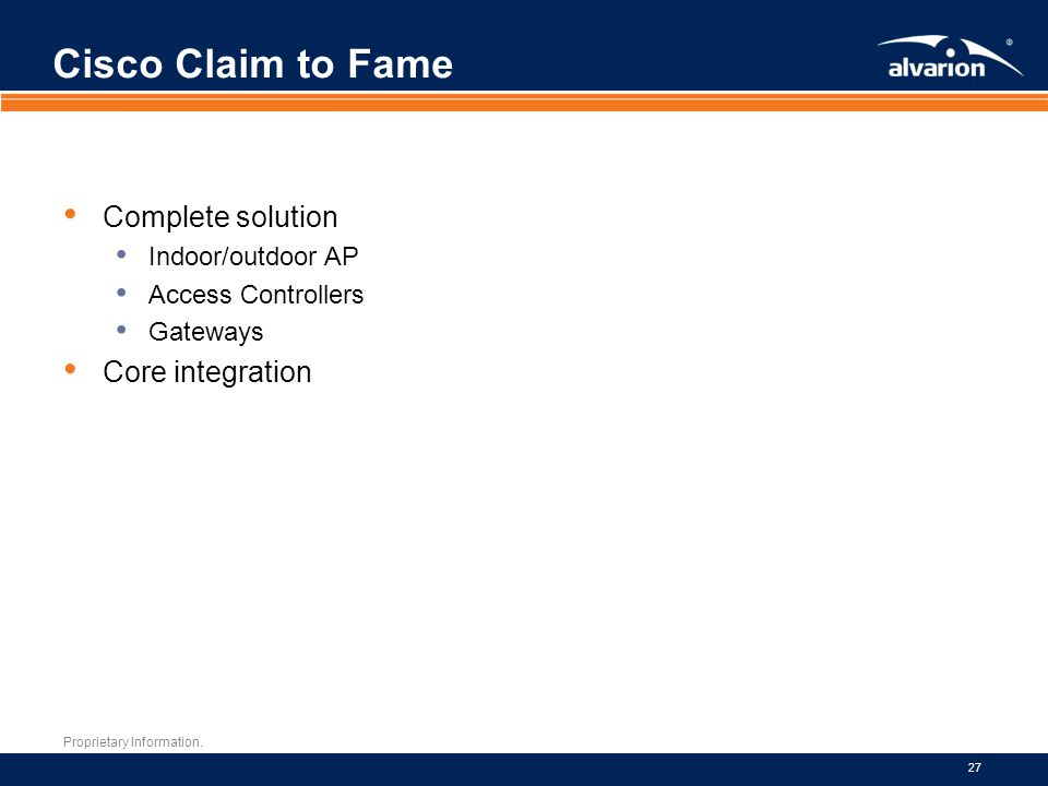 Cisco Claim to Fame Complete solution Core integration