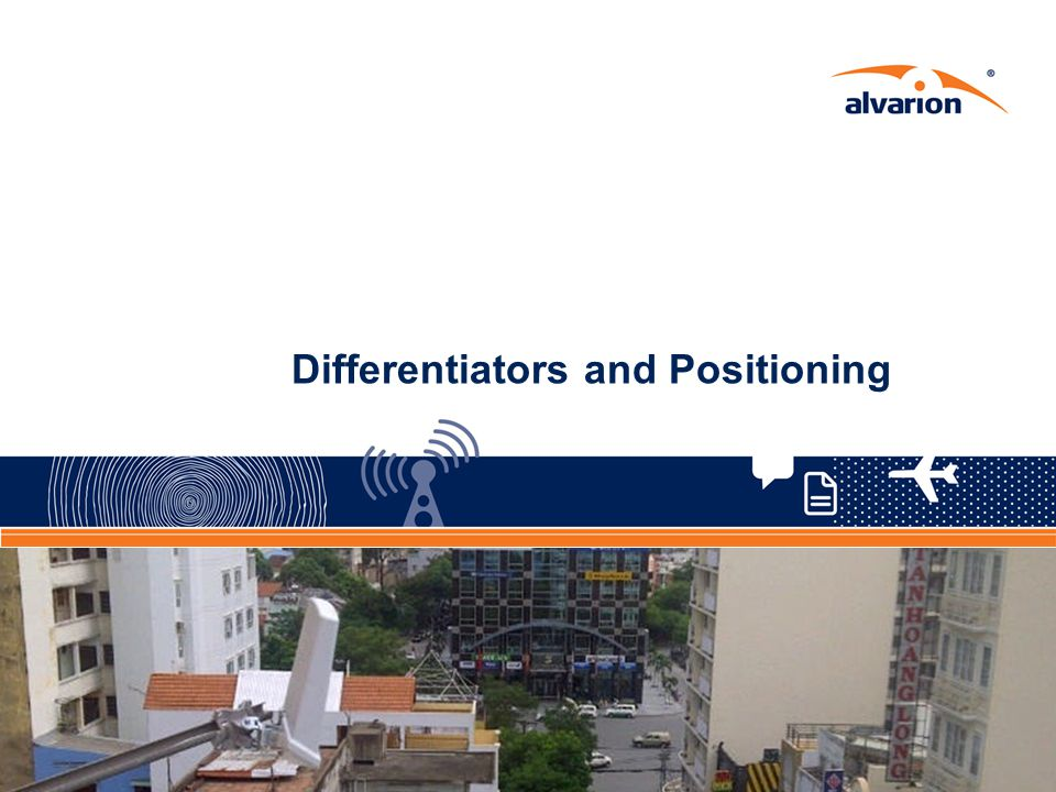 Differentiators and Positioning