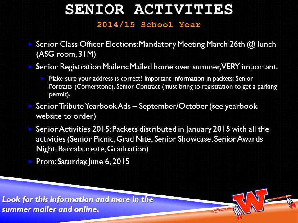 SENIOR ACTIVITIES 2014/15 School Year