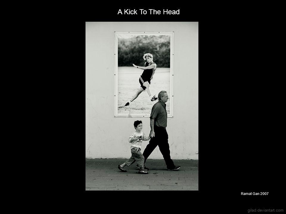 A Kick To The Head Ramat Gan 2007 gilad.deviantart.com