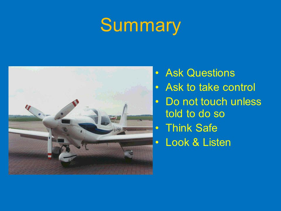 Summary Ask Questions Ask to take control