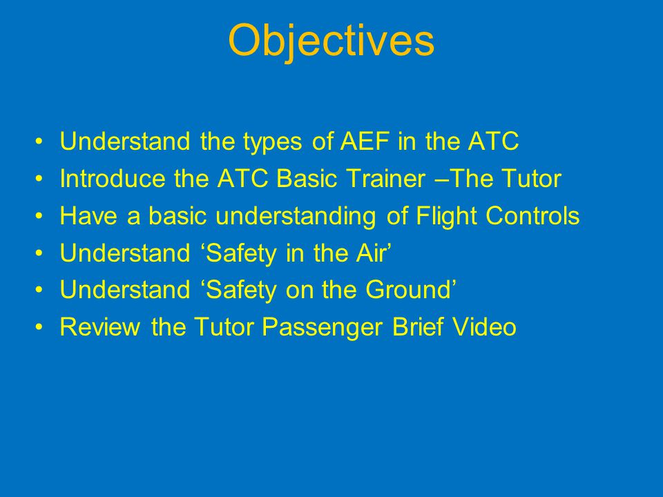 Objectives Understand the types of AEF in the ATC