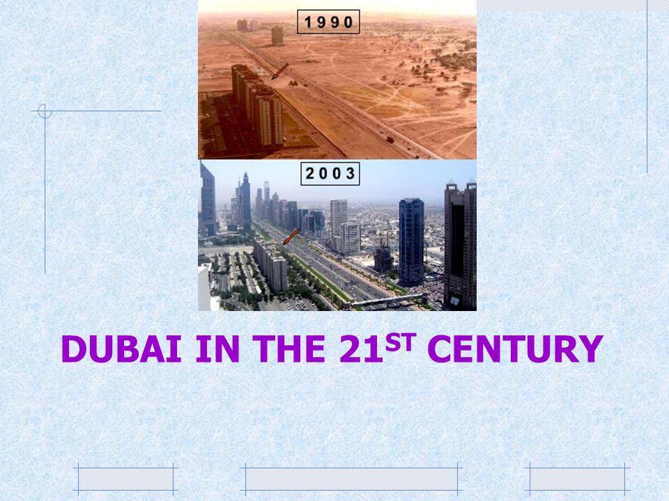 Dubai in the 21st Century
