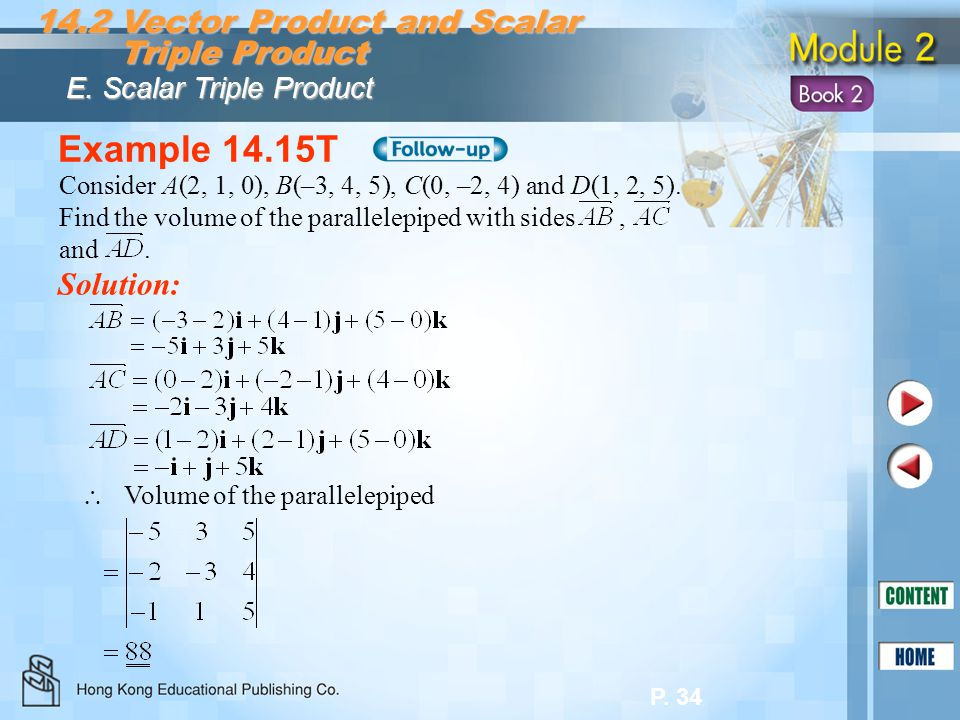Example 14.15T 14.2 Vector Product and Scalar Triple Product Solution: