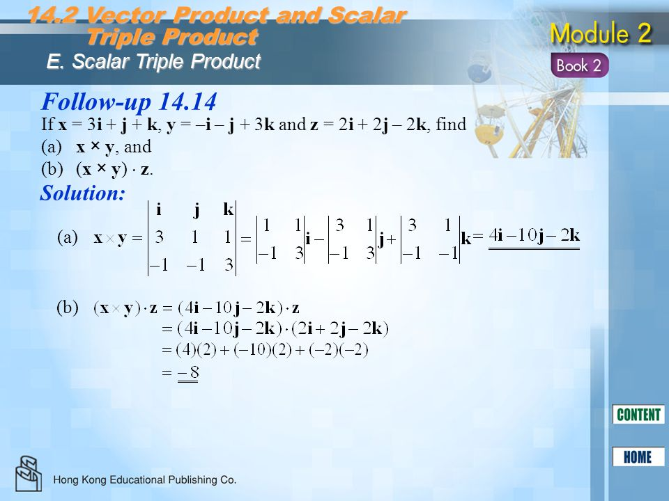 Follow-up 14.14 14.2 Vector Product and Scalar Triple Product