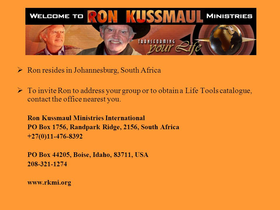 Ron resides in Johannesburg, South Africa