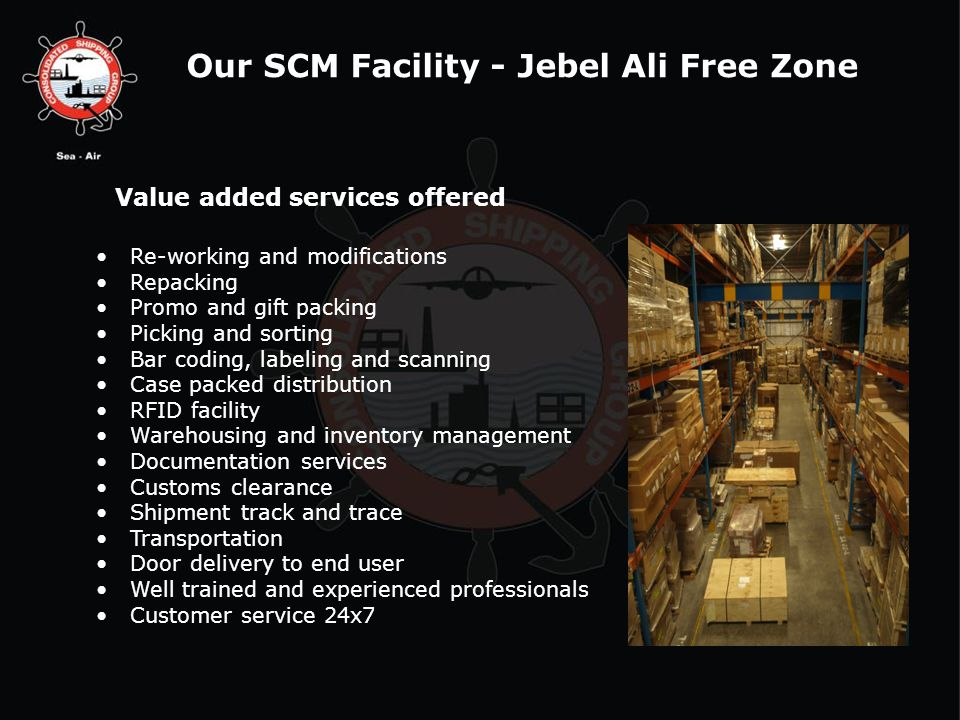 Our SCM Facility - Jebel Ali Free Zone