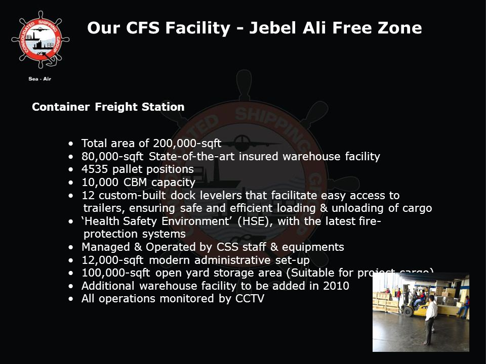Our CFS Facility - Jebel Ali Free Zone