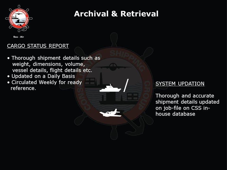 / Archival & Retrieval CARGO STATUS REPORT