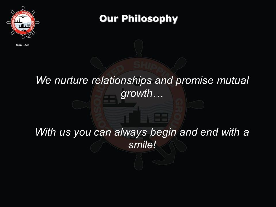 We nurture relationships and promise mutual growth…