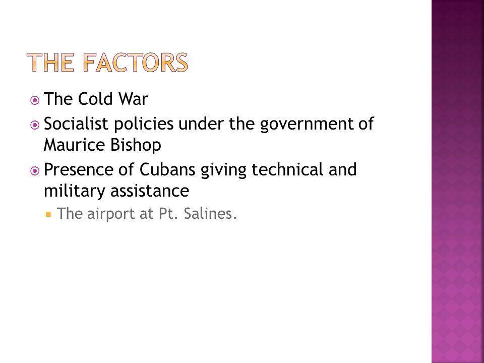 The factors The Cold War