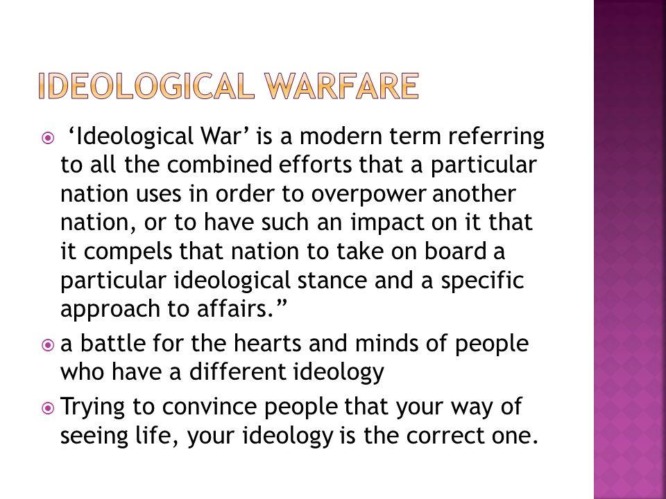 Ideological warfare