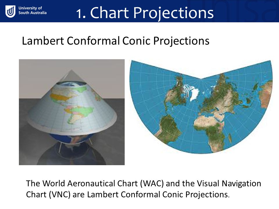 1. Chart Projections Lambert Conformal Conic Projections