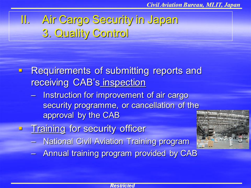 II. Air Cargo Security in Japan 3. Quality Control