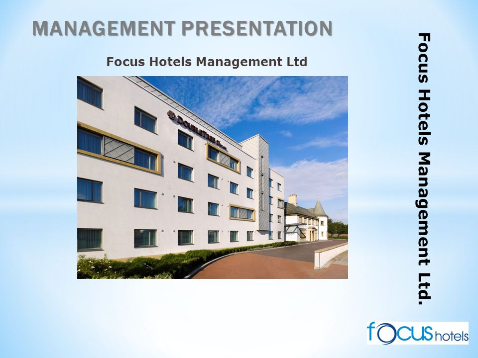 Focus Hotels Management Ltd. Focus Hotels Management Ltd