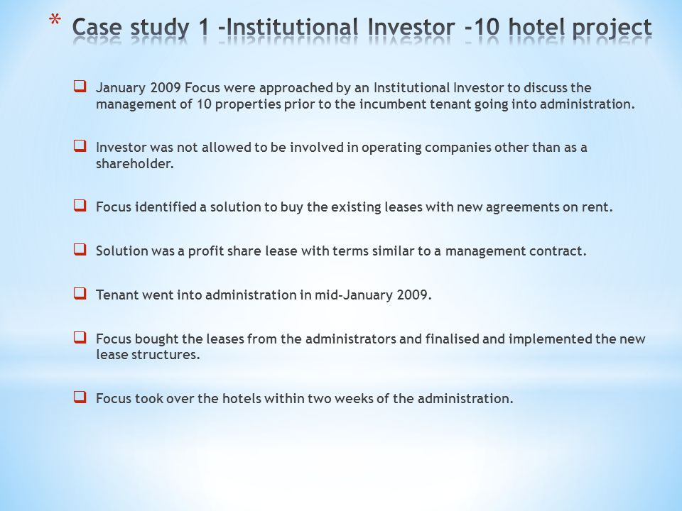 Case study 1 -Institutional Investor -10 hotel project