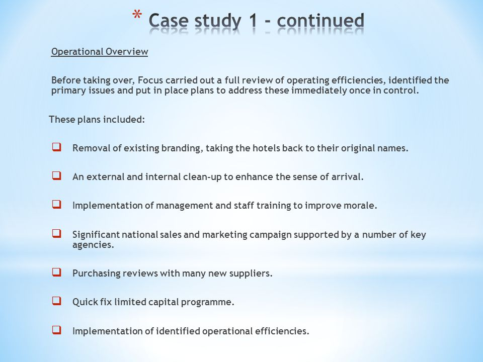 Case study 1 - continued Operational Overview