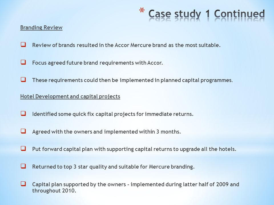 Case study 1 Continued Branding Review