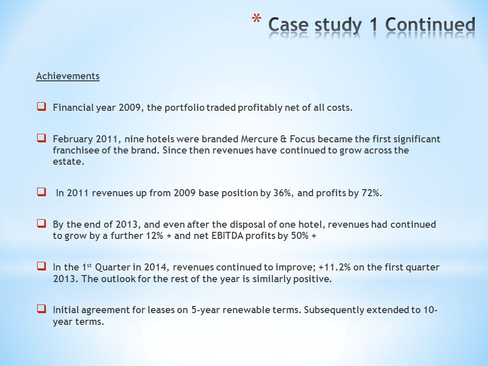 Case study 1 Continued Achievements